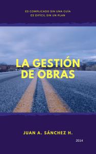 LA GESTIÓN DE OBRAS